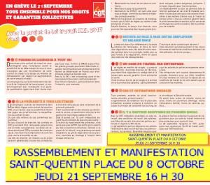 NOUS RELAYONS LE TRACT CONFEDERAL DE LA CGTLa journée d'action du 12 septembre portée par la CGT a rencontré un vif succès.  Les 200 manifestations, avec près de 500 000 personnes, sont aussi le reflet de nombreux arrêts de travail dans les entreprises privées comme dans les établissements publics et, bien souvent, ces arrêts de travail ont été lancés à l'appel de plusieurs organisations syndicales.  Dans notre département, les 4 rassemblements organisés à Fresnoy le Grand, Laon, Saint Quentin, Soissons et Vervins ont rassemblé plus de 1 300 manifestants.